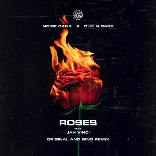 Roses feat. Jah Vinci von Noise Cans
