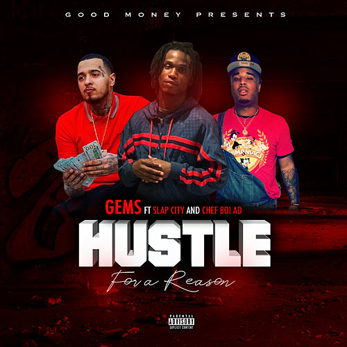 Hustle for a Reason by GEMS