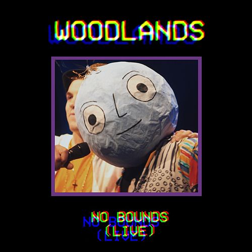 No Bounds (Live) by The Woodlands