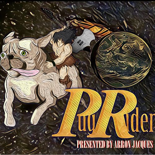 Pug Rider by Arron Jacques