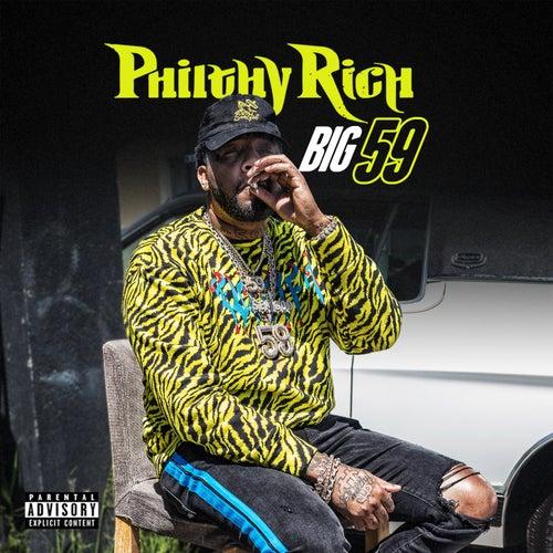 Big 59 by Philthy Rich