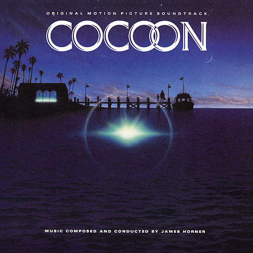 Cocoon (Original Motion Picture Soundtrack) by James Horner