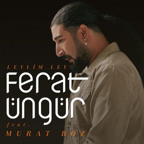 Leylim Ley by Ferat Üngür