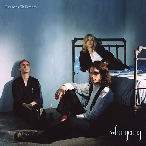 Reasons To Dream von whenyoung