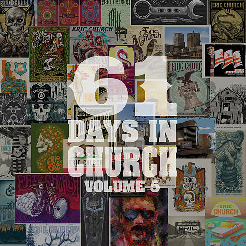 61 Days In Church Volume 5 by Eric Church