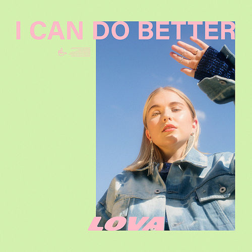 I Can Do Better by Lova