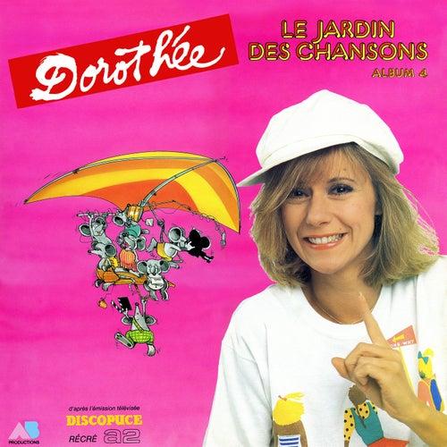 Le jardin des chansons - Volume 4 de Dorothée