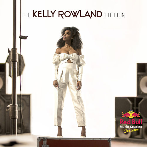 The Kelly Rowland Edition de Kelly Rowland