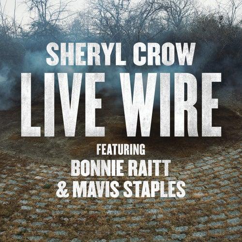 Live Wire von Sheryl Crow