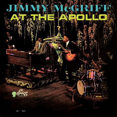 Jimmy McGriff At The Apollo by Jimmy McGriff