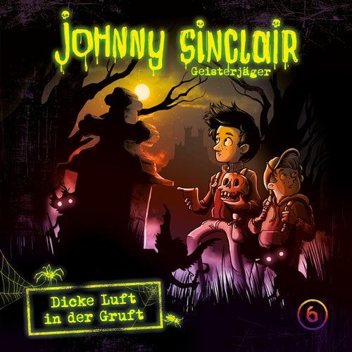 06: Dicke Luft in der Gruft (Teil 3 von 3) by Johnny Sinclair