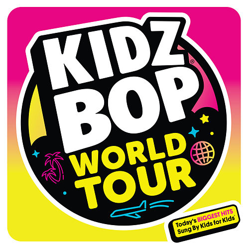 KIDZ BOP World Tour di KIDZ BOP Kids