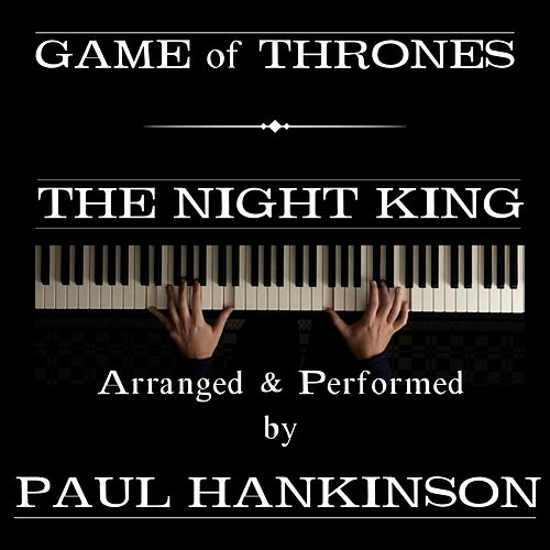 The Night King (From Game of Thrones) von Paul Hankinson