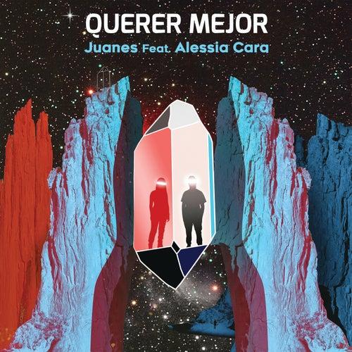 Querer Mejor (feat. Alessia Cara) de Juanes