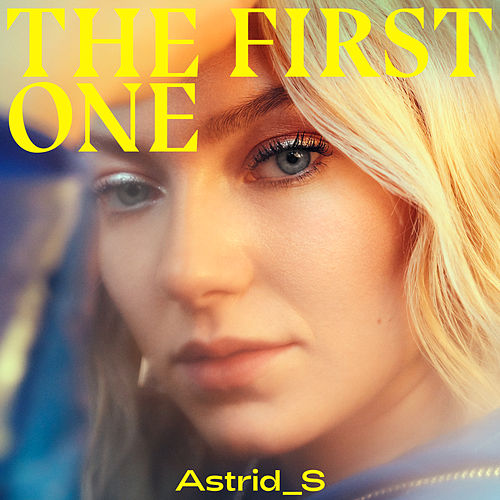 The First One van Astrid S