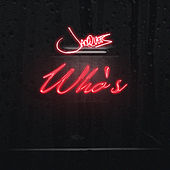 Who's by Jacquees
