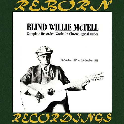 Complete Recorded Works, Vol. 1 (1927-1931) (HD Remastered) by Blind Willie McTell