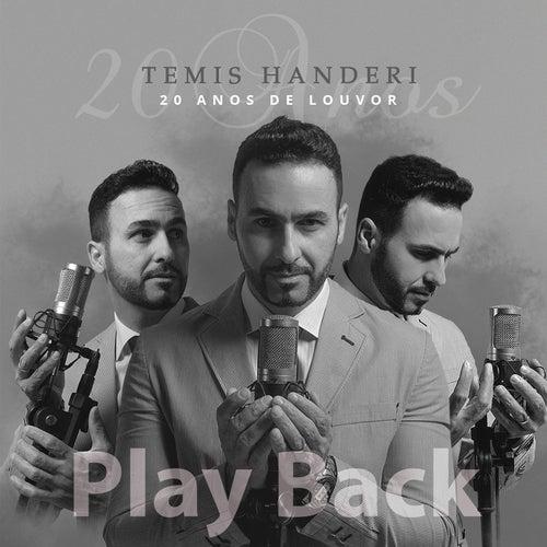 20 Anos de Louvor (Playback) de Temis Handeri