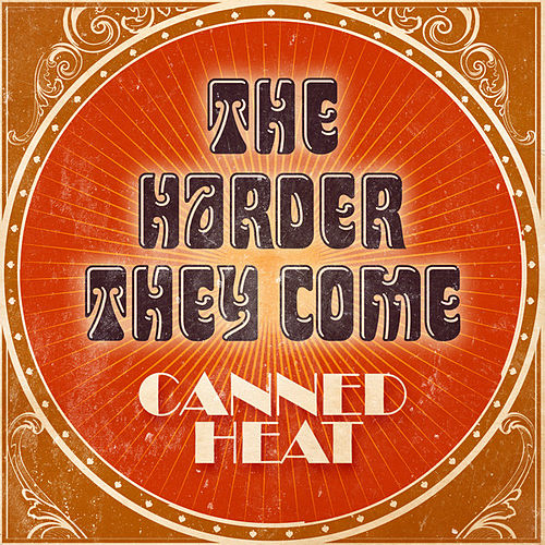 The Harder They Come di Canned Heat
