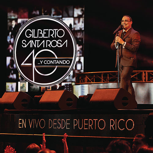 40... y Contando (En Vivo Desde Puerto Rico) de Gilberto Santa Rosa