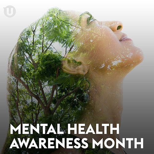 Mental Health Awareness Month de Various Artists