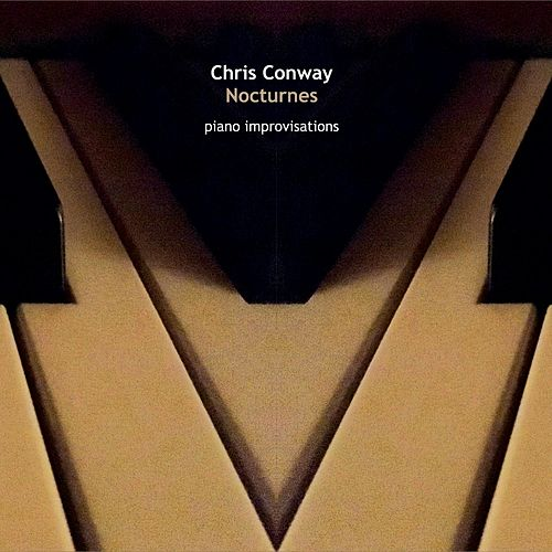 Nocturnes - Piano Improvisations de Chris Conway