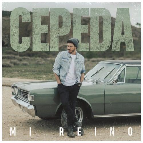 Mi Reino by Cepeda