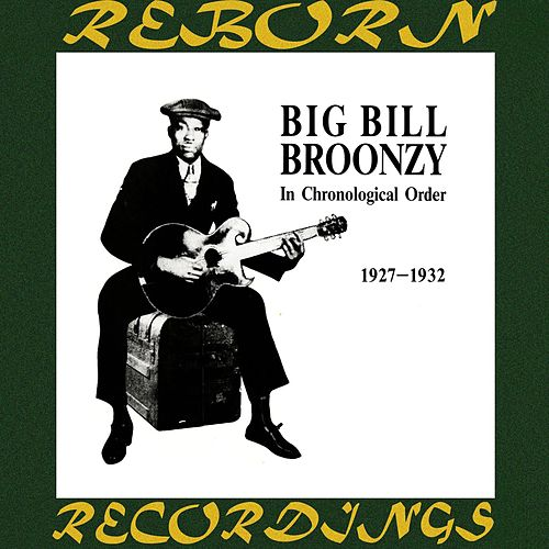 Complete Recorded Works, Vol. 1 (1927-1932) (HD Remastered) by Big Bill Broonzy