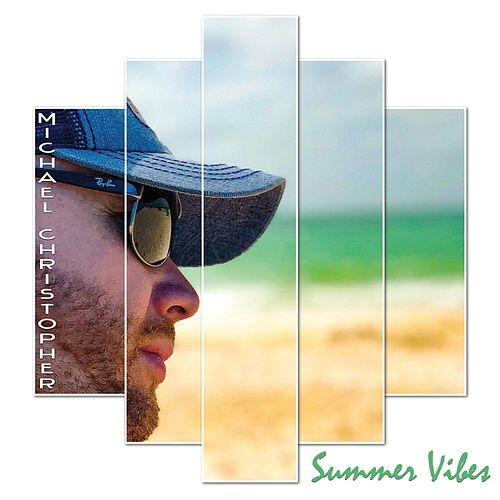 Summer Vibes de Michael Christopher