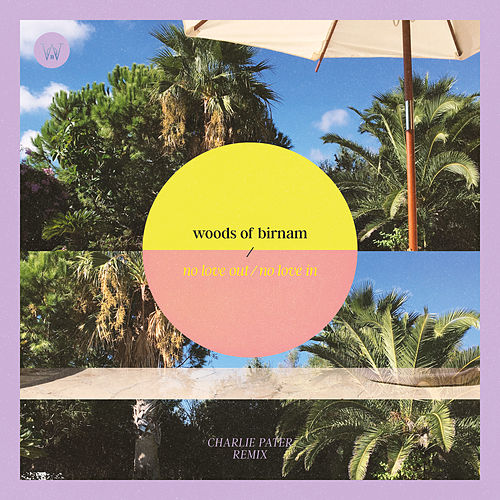 No Love Out / No Love In by Woods of Birnam
