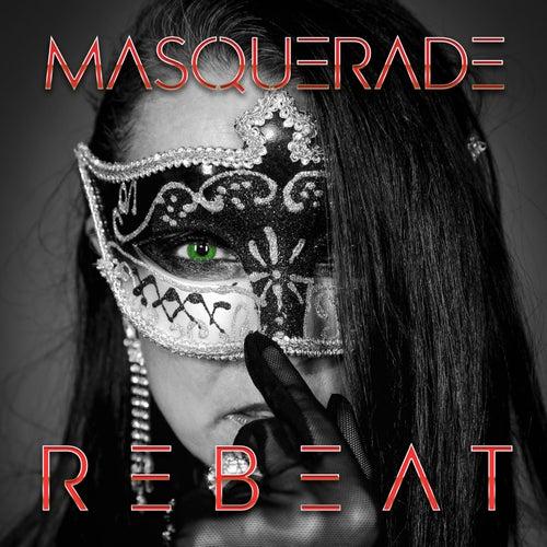 Masquerade by Rebeat