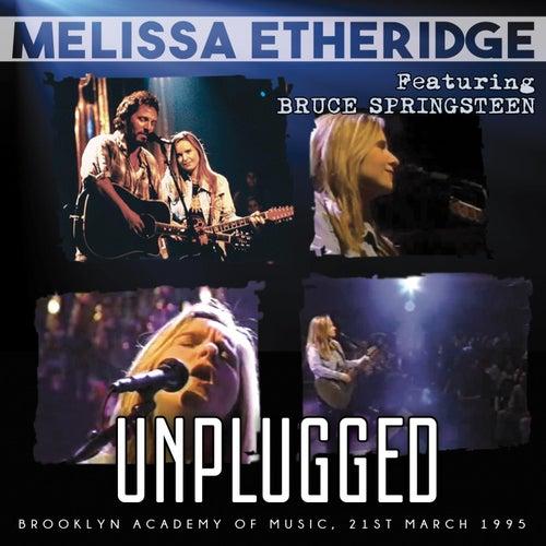Unplugged by Melissa Etheridge