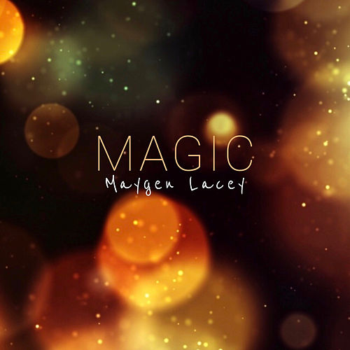 Magic de Maygen Lacey