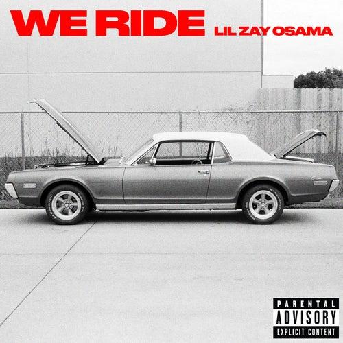 We Ride de Lil Zay Osama