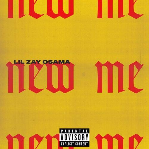 New Me de Lil Zay Osama