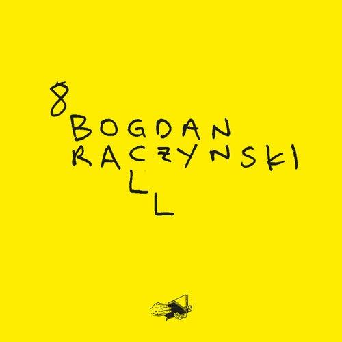 Art (Edit) von Bogdan Raczynski