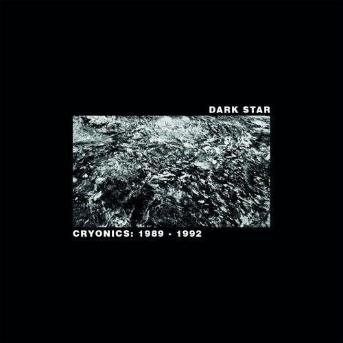 Cryonics 1989 - 1992 by Darkstar