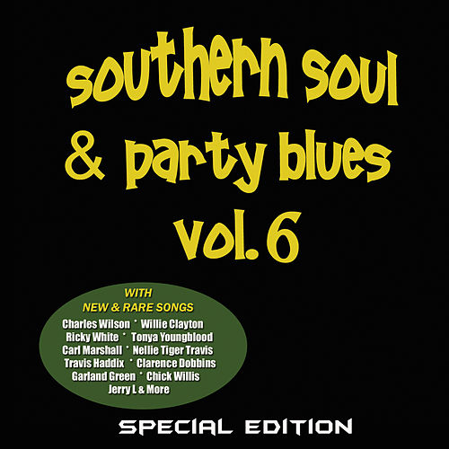 Southern Soul & Party Blues, Vol. 6 (Special Edition) by Various Artists