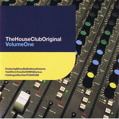 The House Club Original, Vol.1 de Various Artists