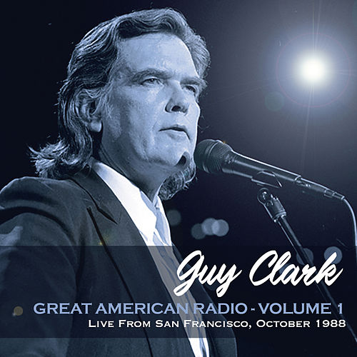 Great American Radio Vol.1 by Guy Clark