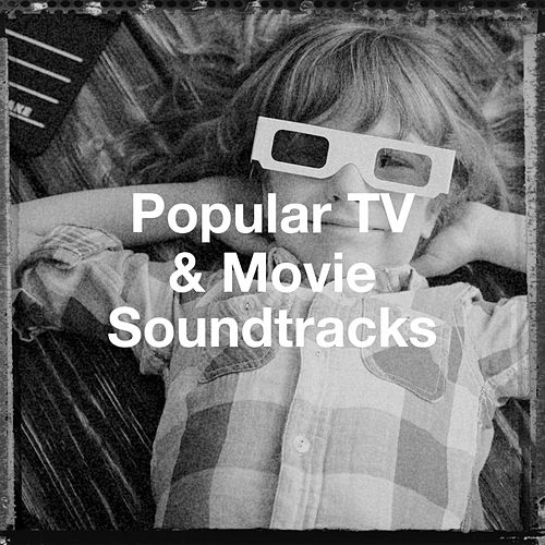 Popular Tv & Movie Soundtracks by Film