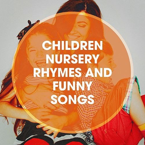 Children nursery rhymes and funny songs by Calm Children Collection