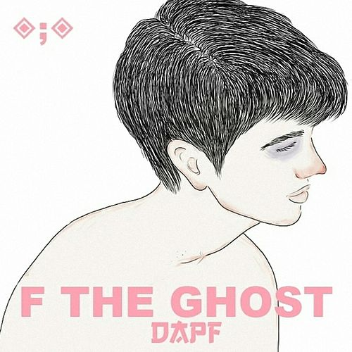F the Ghost by Dapf
