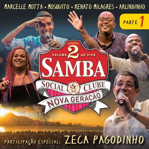 Samba Social Clube - Nova Geração, Vol. 2, Pt. 1 (Ao Vivo) de Various Artists