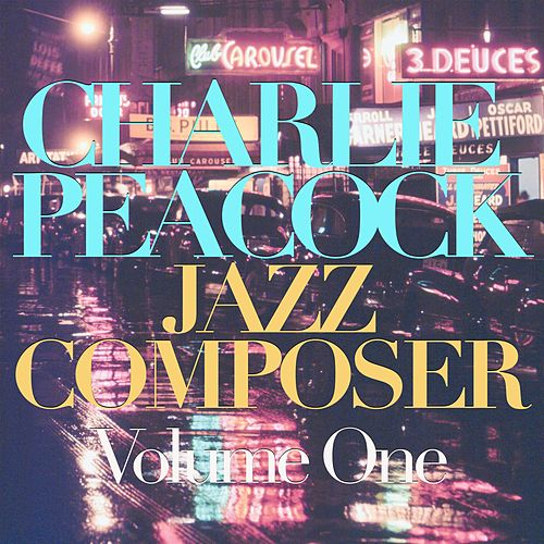 Jazz Composer, Vol. 1 by Charlie Peacock