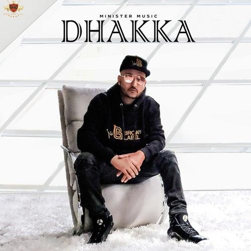 Dhakka de Minister Music