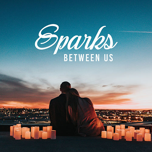 Sparks Between Us: Young & Beautiful Love, Cover Mix by Various Artists