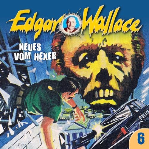 Folge 6: Neues vom Hexer von Edgar Wallace