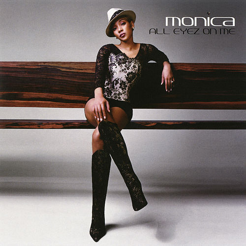 All Eyez On Me EP by Monica