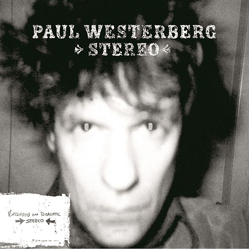 Stereo by Paul Westerberg